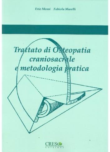 Trattato di Osteopatia craniosacrale e metodologia pratica