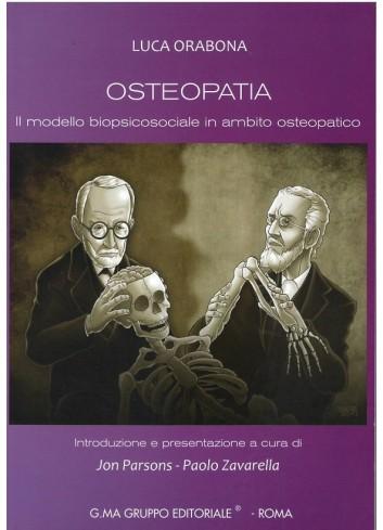 Osteopatia - Il modello biopsicosociale in ambito osteopatico - Luca Orabona