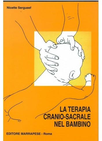 La terapia cranio sacrale...