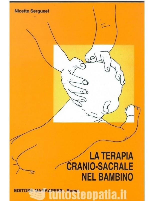 La terapia cranio sacrale nel bambino...