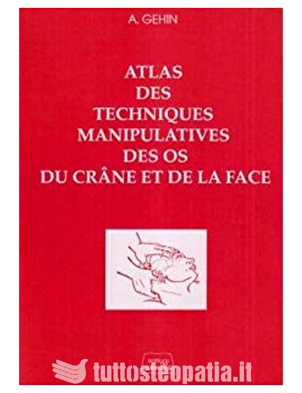 Atlas des techniques manipulatives...