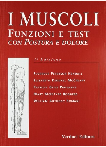 I muscoli - Florence Kendall Peterson, Elizabeth Kendall McCreary