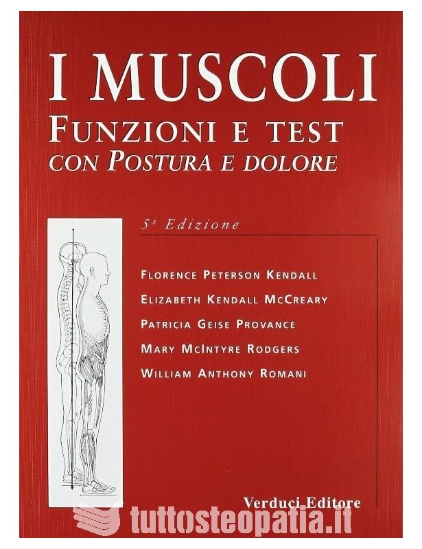 I muscoli - Florence Kendall...