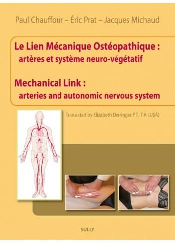 Le Lien Mécanique Ostéopatique - Mechanical Link - Paul Chauffour, Eric Prat, Jacques Michaud