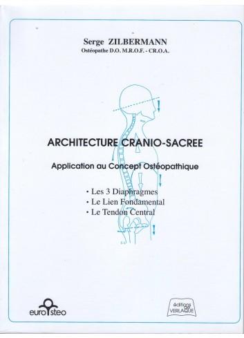 Architecture cranio-sacrée - Serge Zilbermann