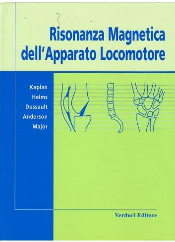 Risonanza magnetica dell'apparato locomotore - P.Kaplan, C. Helms, et. al
