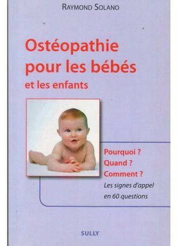Ostéopathie pour les bébés et les enfants - Raymond Solano