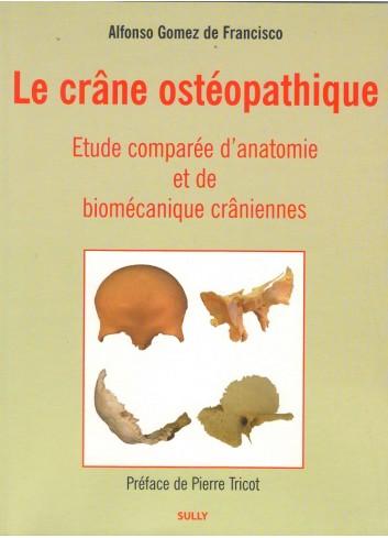 Le crâne ostéopatique - Alfonso Gomez de Francisco