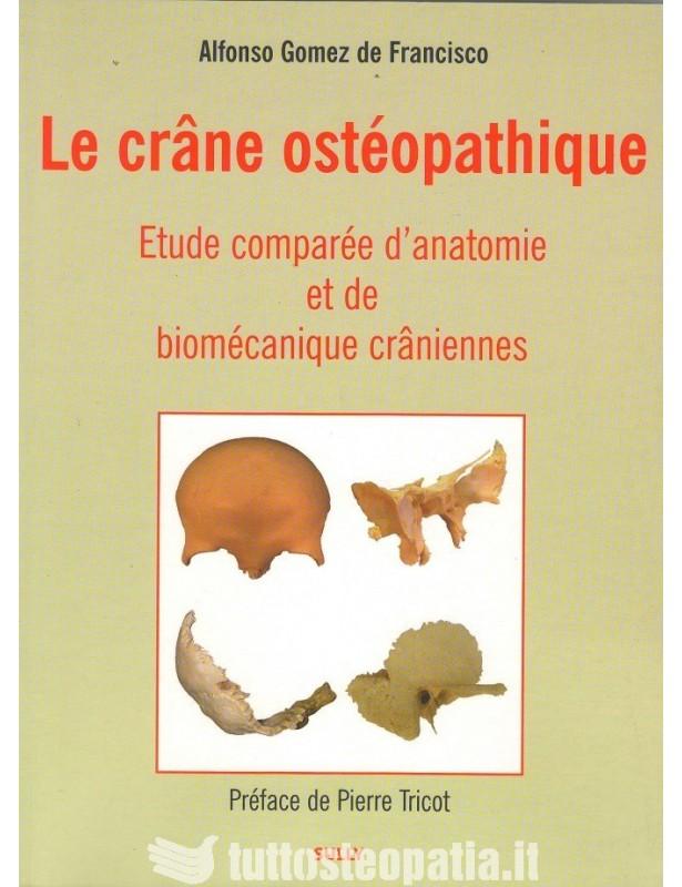 Le crâne ostéopatique - Alfonso Gomez...