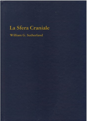 La sfera craniale - William Sutherland
