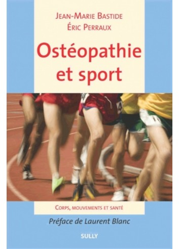 Ostéopathie et sport - Jean-Marie Bastide, Eric Perraux