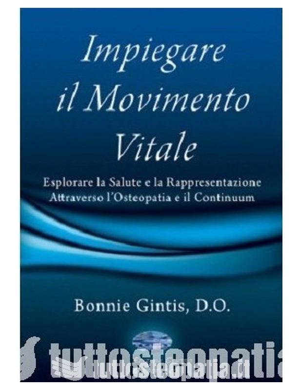 Impiegare il movimento vitale -...