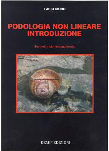 Podologia non lineare introduzione - Fabio Moro