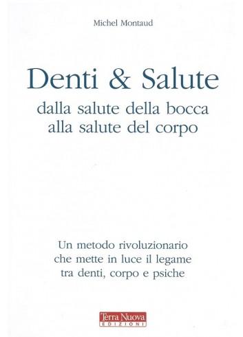 Denti & Salute. Dalla...