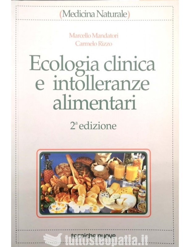 Ecologia clinica e intolleranze...