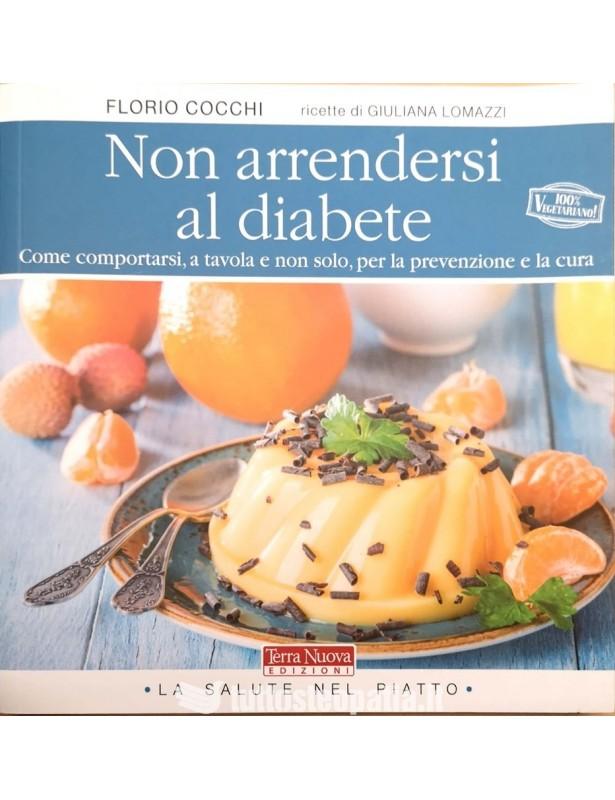 Non arrendersi al diabete - Florio...
