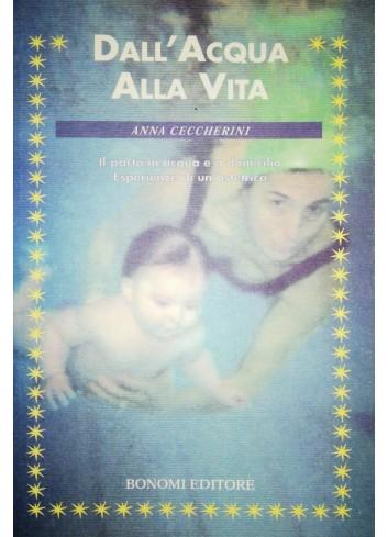 Dall'acqua alla vita - Anna Ceccherini