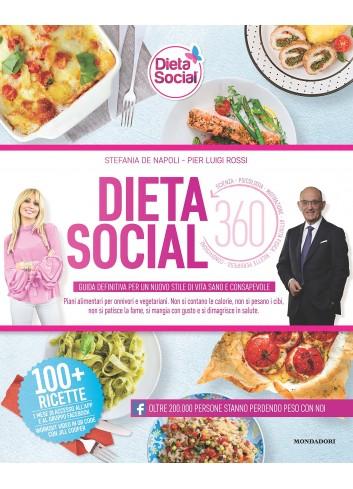 Dieta social 360 - Stefania De Napoli - Pier Luigi Rossi,Stefania De Napoli - Pier Luigi Rossi