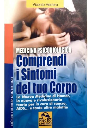 Comprendi i sintomi del tuo corpo - Vicente Herrera
