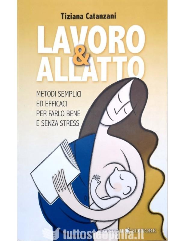 Lavoro e allatto - Tiziana Catanzani