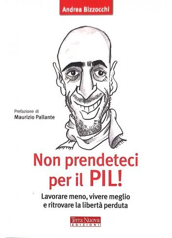 Non prendeteci per il PIL! - Andrea Bizzocchi