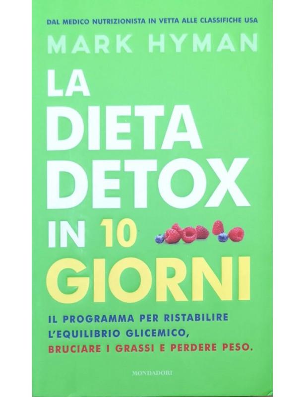La dieta detox in 10 giorni - Mark Hyman
