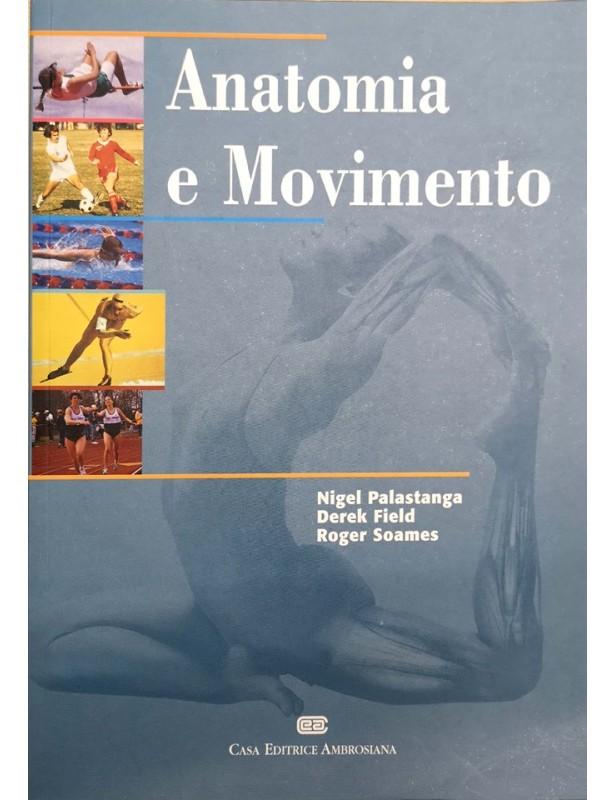 Anatomia e movimento - Nigel...