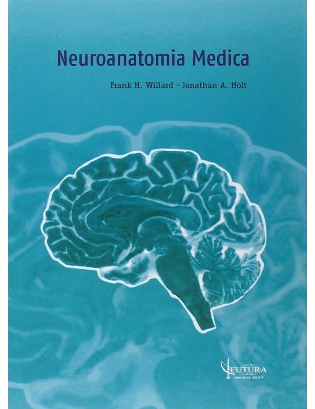 Neuroanatomia Medica - Willard - Holt