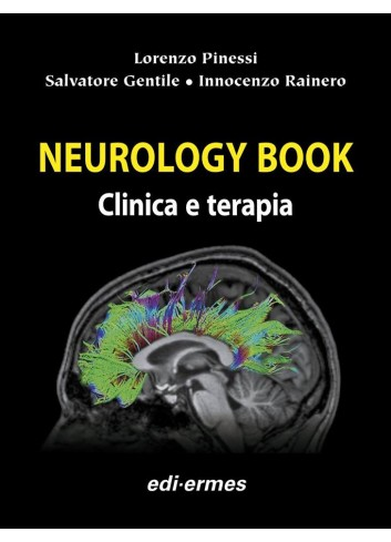 Neurology Book - Lorenzo Pinessi, Salvatore Gentile, Innocenzo Rainero