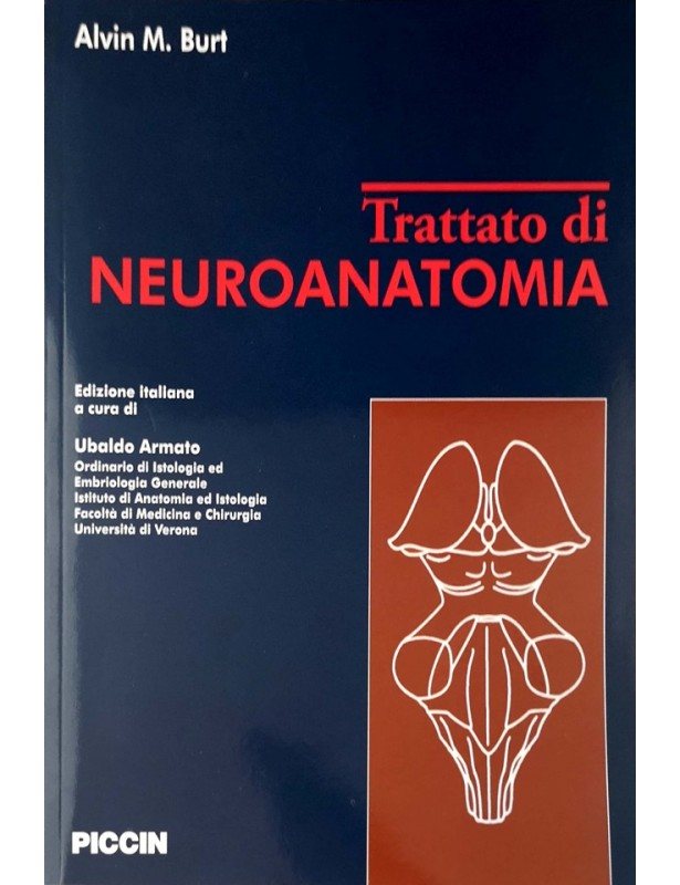Trattato di Neuroanatomia - Alvin Burt