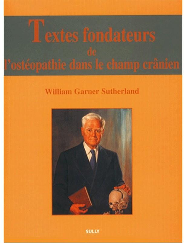Textes fondateurs de l'ostéopathie...