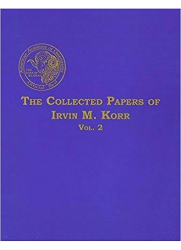 The Collected Papers of Irvin M. Korr Volume  2 - Irvin Korr