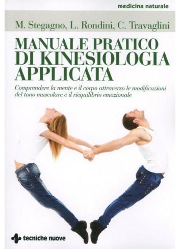 Manuale pratico di Kinesiologia applicata - Carmela Travaglini, Lamberto Rondini, Mauro Stegagno