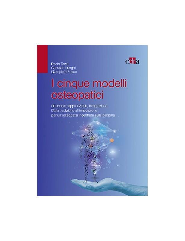 I cinque modelli osteopatici - Tozzi,...