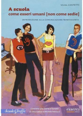 A scuola come esseri umani (non come sedie) - Vilma Costetti