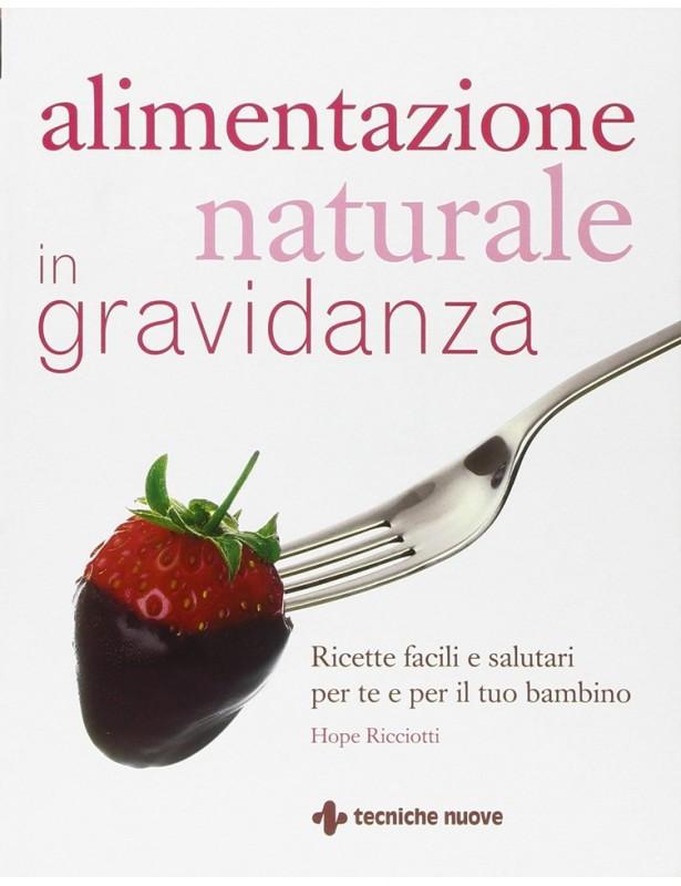Alimentazione naturale in gravidanza...