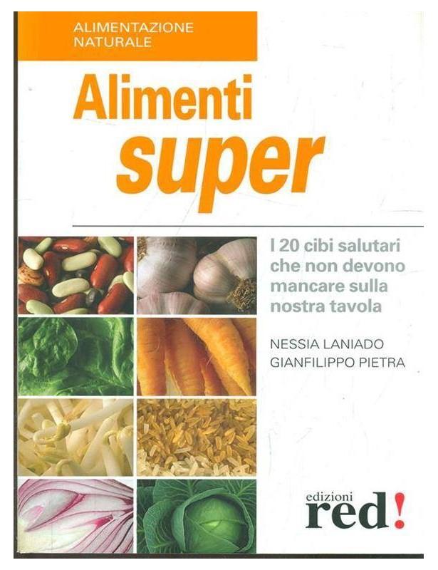 Alimenti super - Laniado Nessia,...