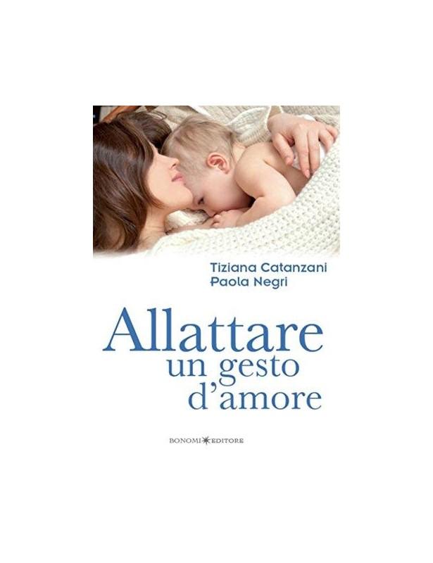 Allattare un gesto d'amore - Tiziana...