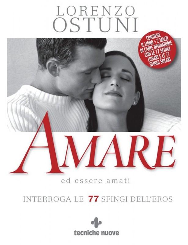 Amare ed essere amati - Lorenzo Ostuni