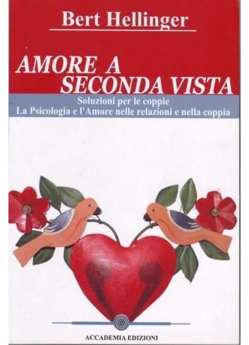 Amore a seconda vista -...