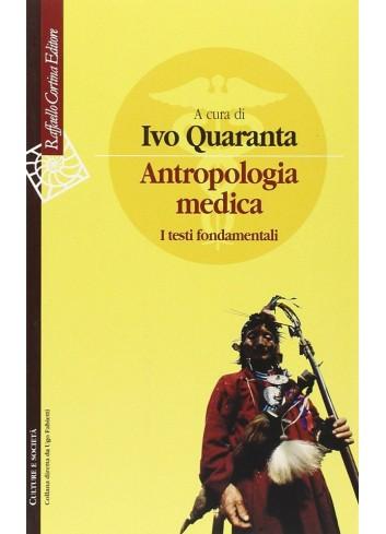 Antropologia medica - Ivo Quaranta