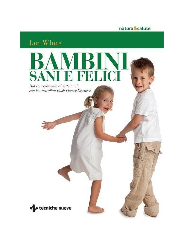 Bambini sani e felici - Ian White