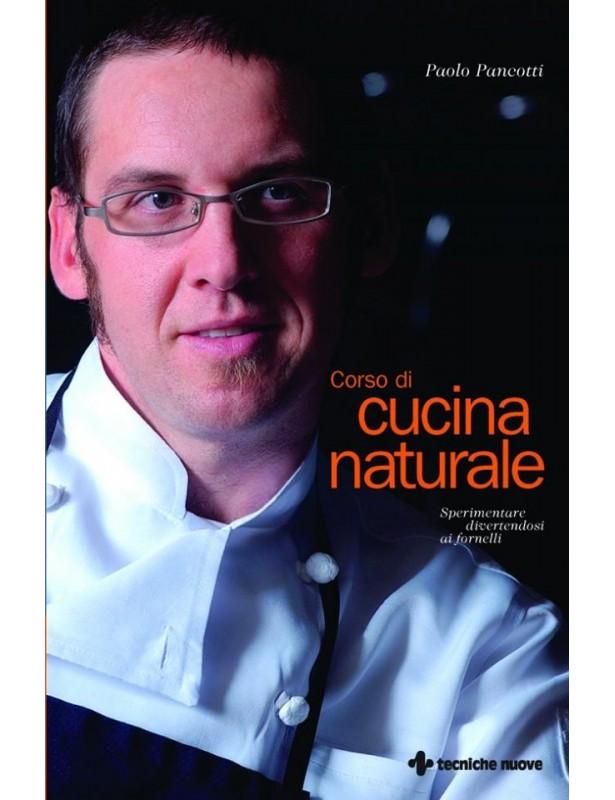 Corso di cucina naturale - Paolo...