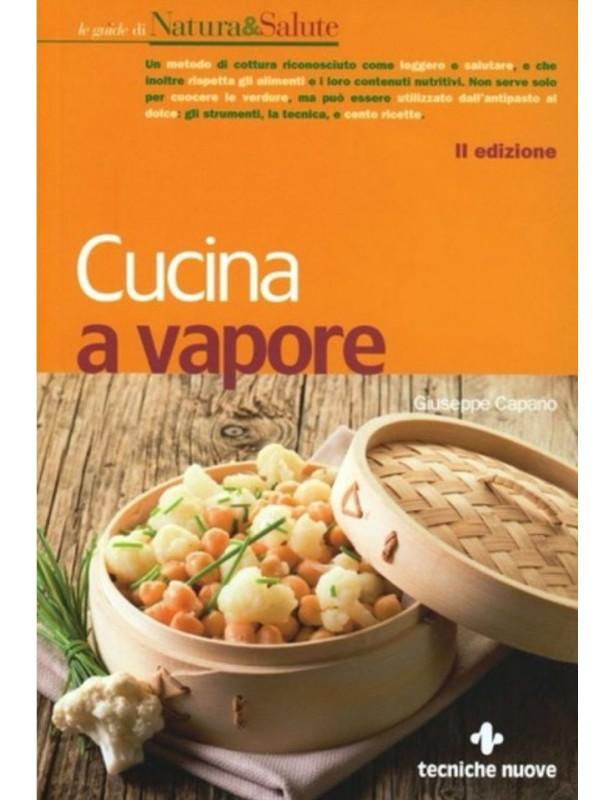 Cucina a vapore - Giuseppe Capano