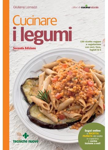 Cucinare i legumi - Giuliana Lomazzi
