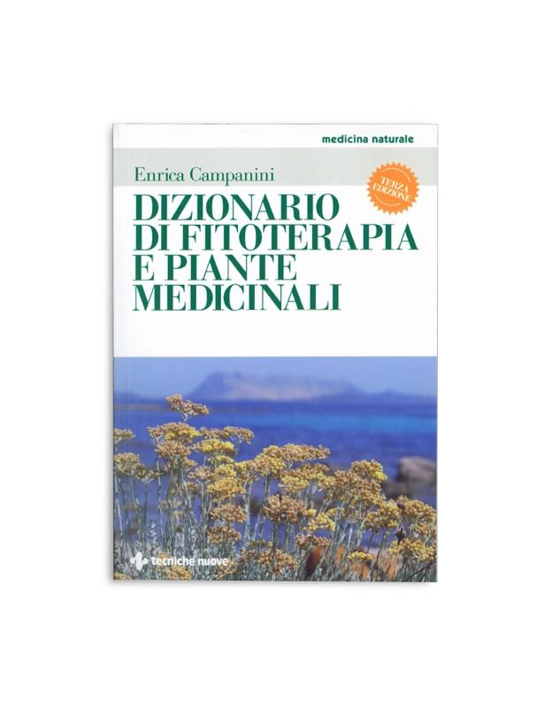 Dizionario di fitoterapia e piante...