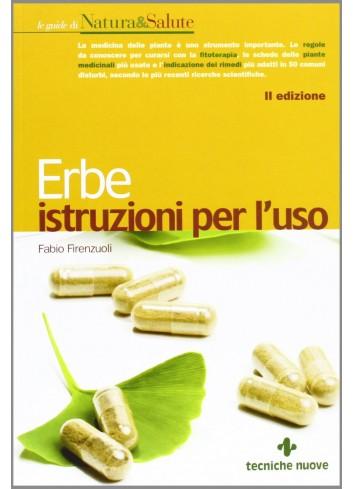 Erbe istruzioni per l'uso - Fabio Firenzuoli