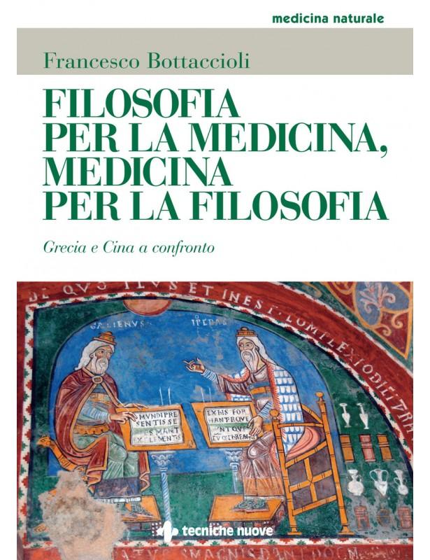 Filosofia per la medicina, medicina...