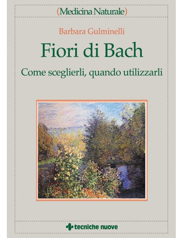 Fiori di Bach - Barbara Gulminelli