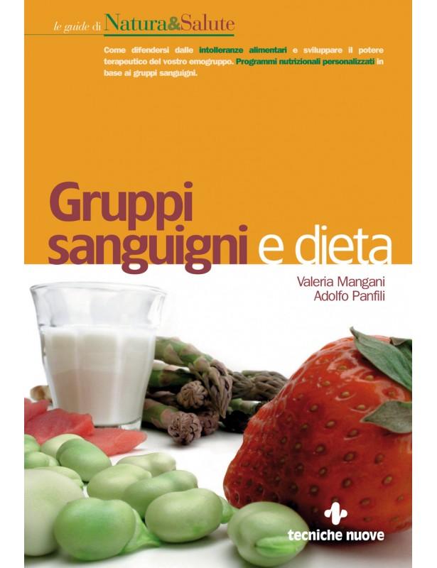 Gruppi sanguigni e dieta - Valeria...